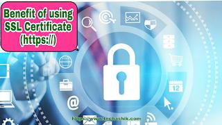 Benefit of using ssl certificate