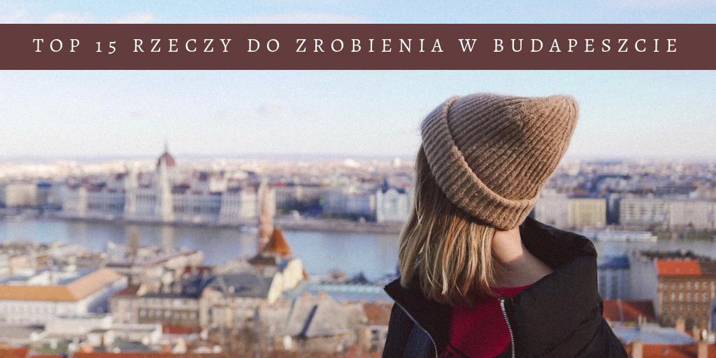 BUDAPESZT TO DO LIST