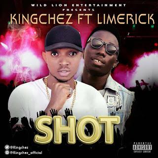 Kingchez ft. Limerick - Shot (Prod. by MenoBad)