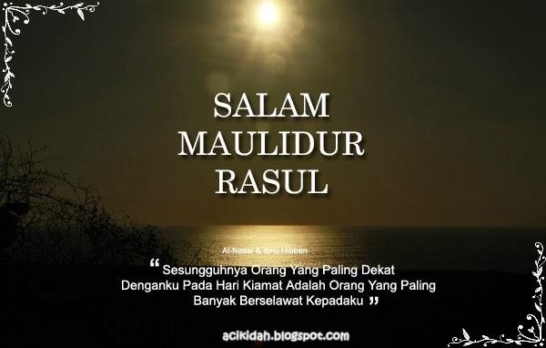 Salam Maulidur Rasul 1435H/2014.