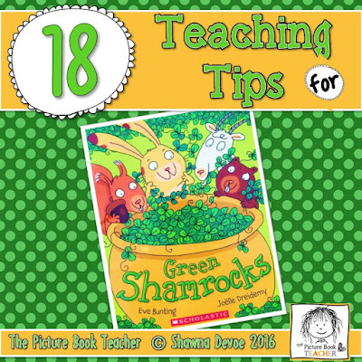 18 Teaching Tips for the book Green Shamrocks by Eve Bunting.