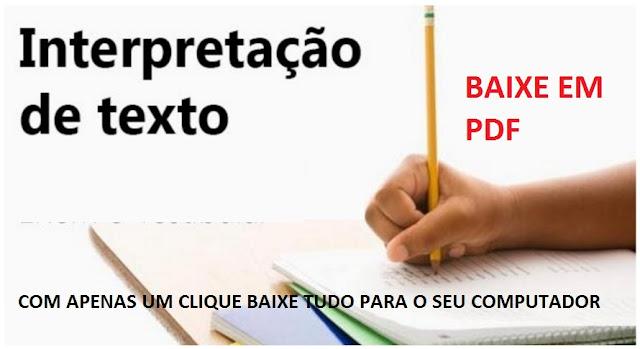 BAIXE EM PDF - Atividades de Interpretação de Texto