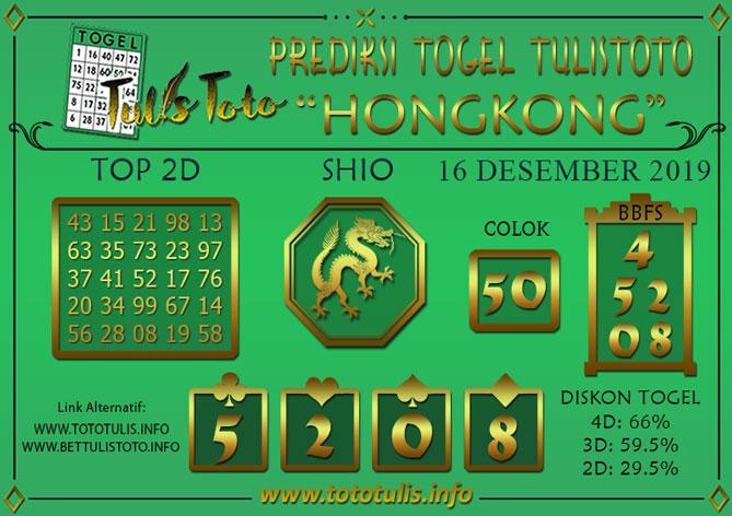 Prediksi Togel HONGKONG TULISTOTO 16 DESEMBER 2019
