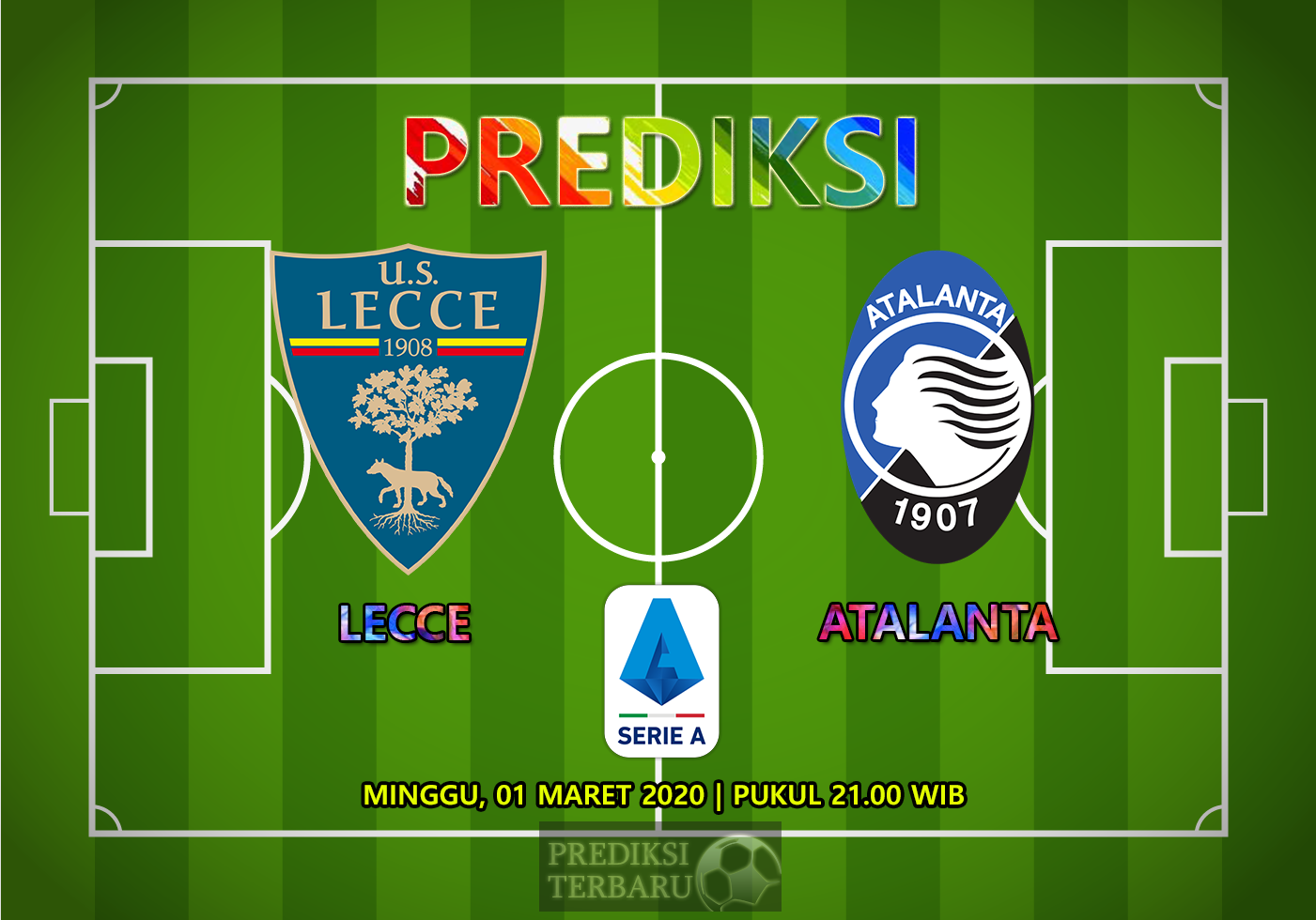 Prediksi Lecce Vs Atalanta Minggu 01 Maret