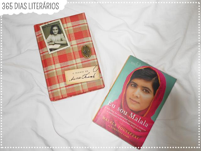 Diário de Anne Frank (Anne Frank); Eu sou Malala (Malala Yousafzai e Christina Lamb), TAG Literária, DesafioFãDeLivros