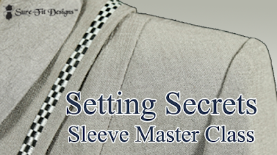 Setting Secrets...the Set-in Sleeve Master Class!