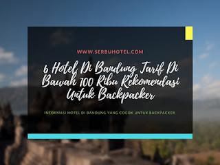 6 Hotel Di Bandung Tarif Di Bawah 100 Ribu Rekomendasi Untuk Backpacker