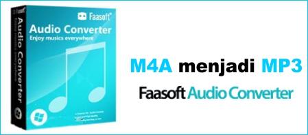 Faasoft Audio Converter - M4A Menjadi MP3