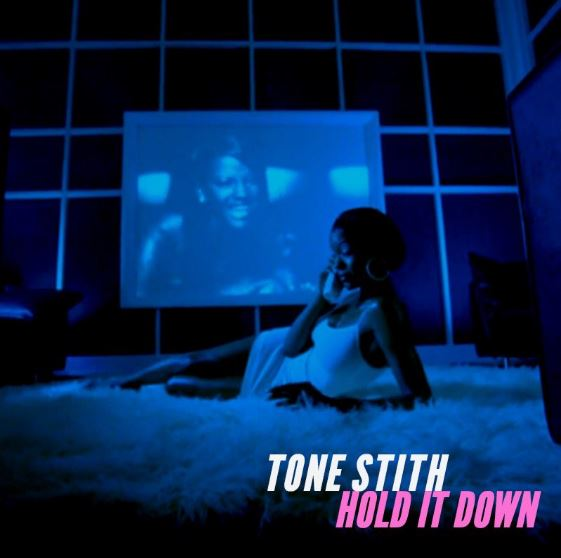 Tone Stith Hold You Down
