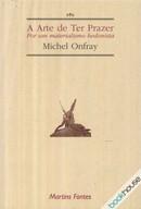 Michel Onfray - A arte de ter prazer