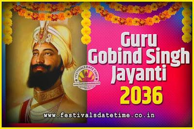 2036 Guru Gobind Singh Jayanti Date and Time, 2036 Guru Gobind Singh Jayanti Calendar