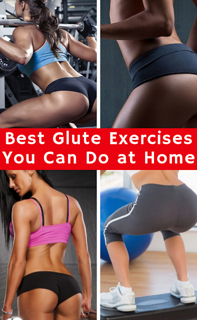 Best Glute Exercises You Can Do at Home