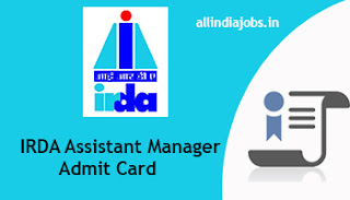 IRDA Assistant Manager Admit Card