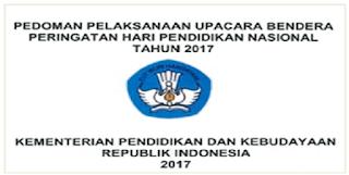 Pedoman Hut Peringatan Upacara Hari Pendidikan Nasional 2017