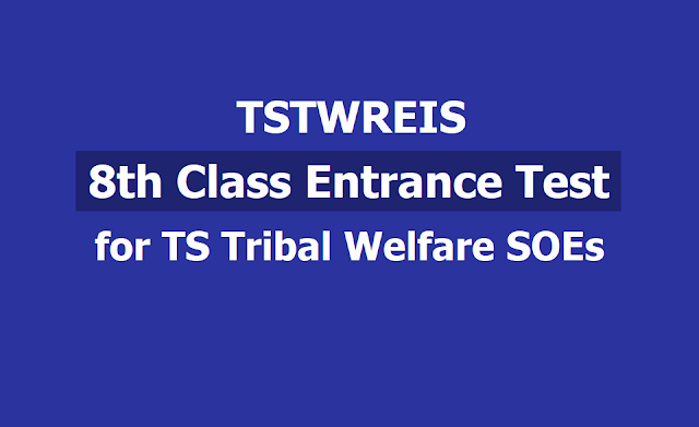 TSTWREIS Gurukulam 8th Class Entrance Test 2019 for SOEs - TS Tribal Welfare