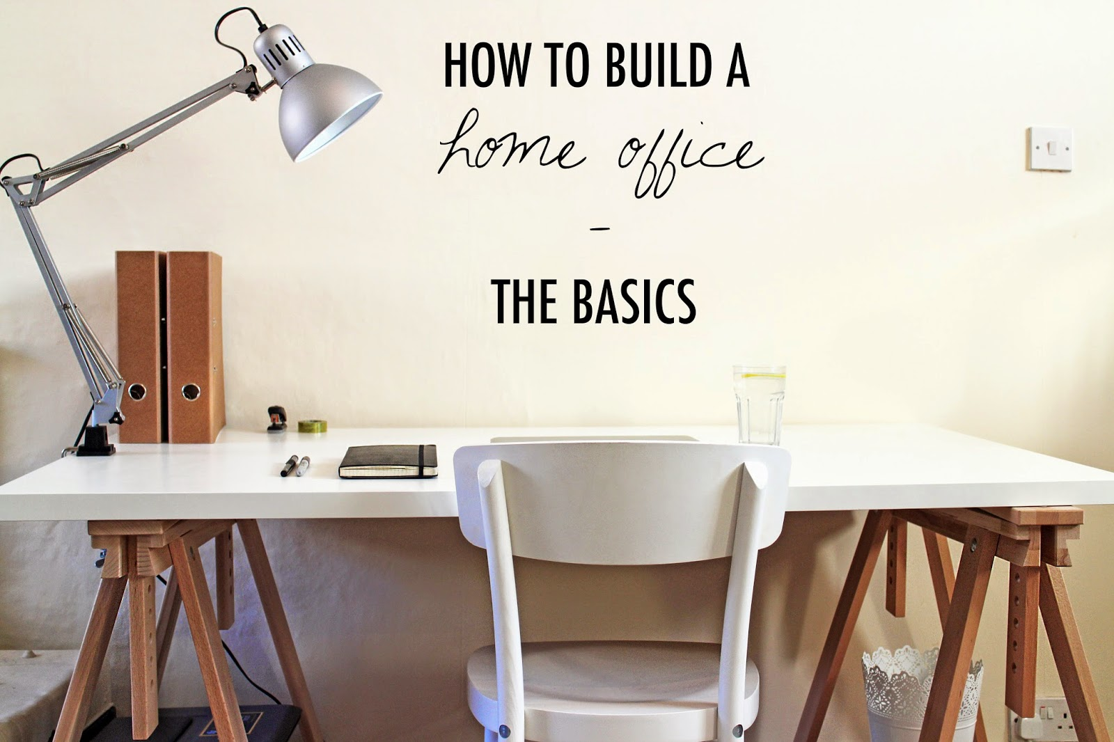 How To Build A Home Office - The Basics