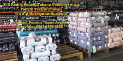 Job Ready Pabrik Taiwan Februari 2019 - Pabrik Textile Taiwan