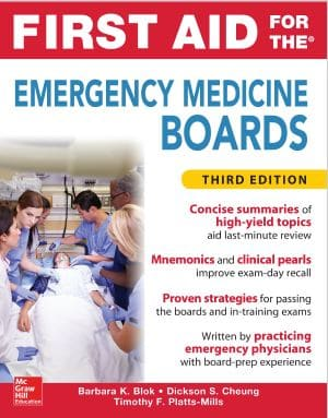 First Aid for the Emergency Medicine Boards - 3rd edition