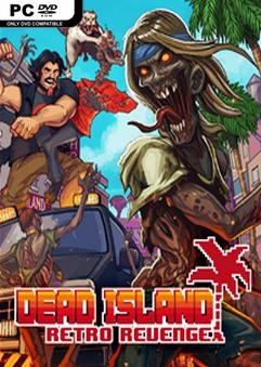 Dead Island Retro Revenge PC Full Español ISO