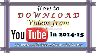 How to Download Videos from YouTube in 2014-15
