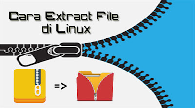 cara extract file di linux