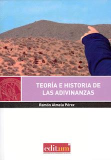 Teoría e historia de las adivinanzas / Ramón Almela Pérez