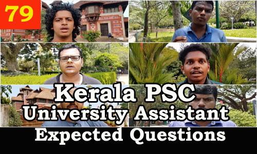Kerala PSC : Expected Question for University Assistant Exam - 79