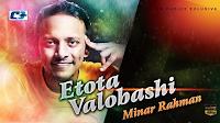 Etota Valobashi By Minar Lyrics