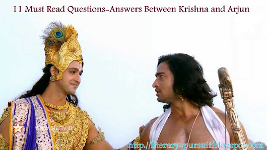 11 Must Read Question-Answer Between Krishna and Arjuna That Will Surely Motivate You ~ All About English Literarture