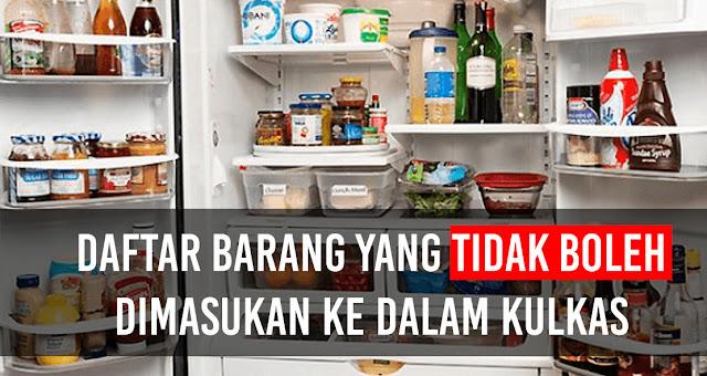 Daftar Barang yang tidak boleh dimasukan ke dalam Kulkas
