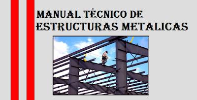 Manual técnico de estructuras metálicas