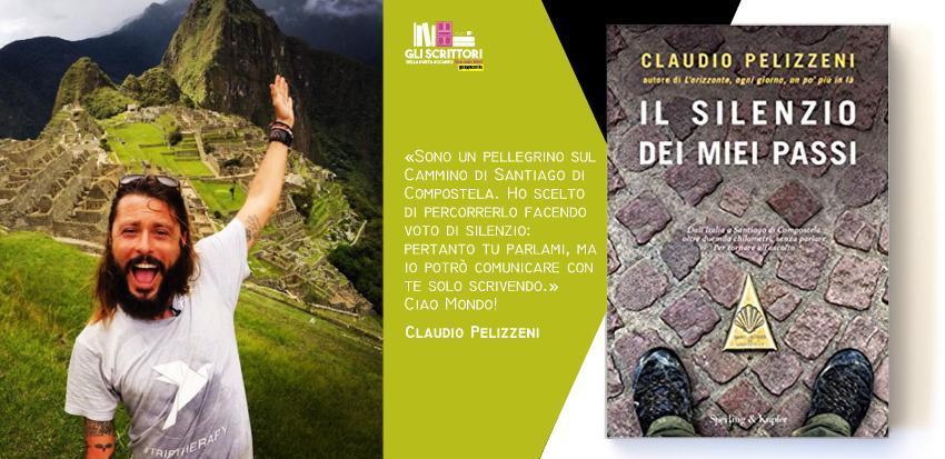 Claudio Pelizzeni presenta: Il silenzio dei miei passi