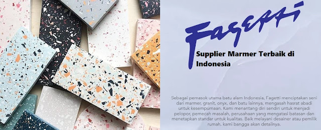 Fagetti, Supplier Marmer No.1 Di Indonesia