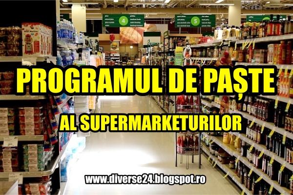 Programul de Paste 2017 al supermarketurilor