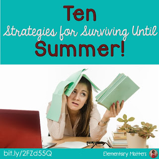 Ten Strategies for Surviving Until Summer: None of these ideas will cost you a thing, but they'll keep your students interested and engaged for the last few weeks or days!