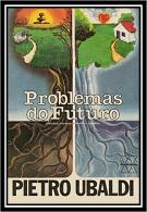 08- Problemas do Futuro - Pietro Ubaldi (PDF-Ipad &Tablet)