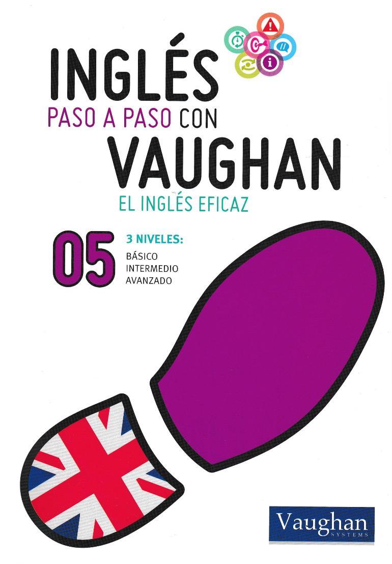 Inglés paso a paso con Vaughan 05 [Libro + Audio]