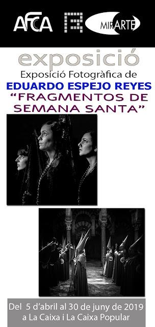 """MirARTE. """"FRAGMENTOS DE SEMANA SANTA"""" de Eduardo Espejo Reyes."""