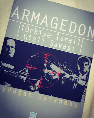 Armagedon Türkiye-Israil Gizli Savaşı Aydoğan Vatandaş