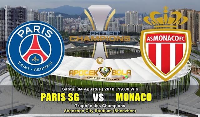 Prediksi Paris Saint Germain vs Monaco 4 Agustus 2018