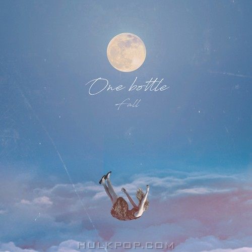 ONE BOTTLE – Fall – Single