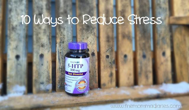 10 ways to reduce stress #natrol5htp