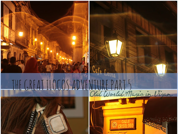 THE GREAT ILOCOS ADVENTURE PART 5: OLD WORLD MAGIC IN VIGAN