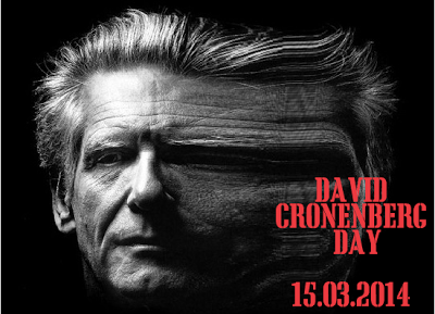 David Cronenberg Day - 15/03/2014