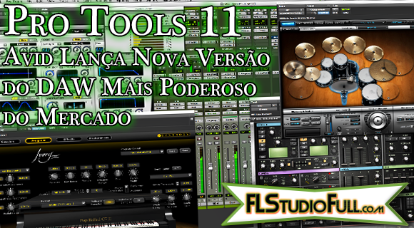 Pro Tools 11 | Avid Lança Nova Versão do DAW Mais Poderoso do Mercado