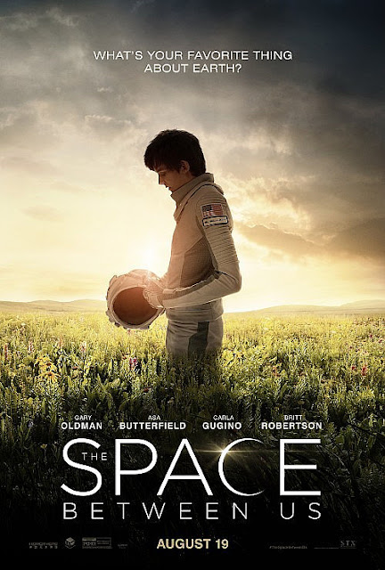 The Space Between Us (2016) Movie - Sinopsis