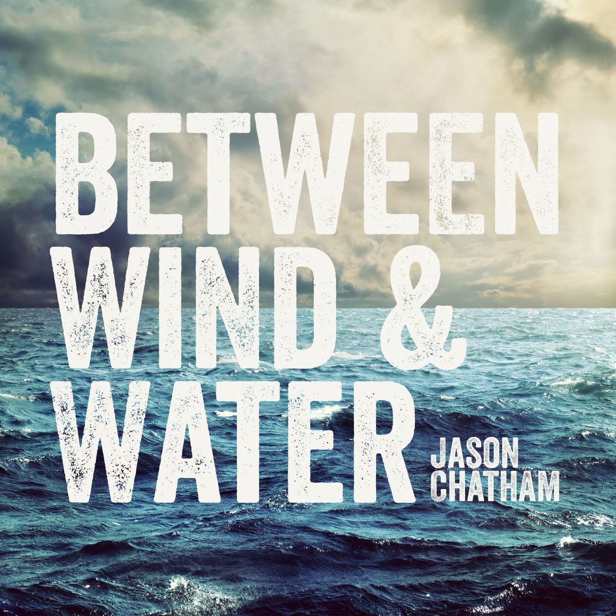 Jason Chatham - Between Wind and Water (2014) English Christian Album Download