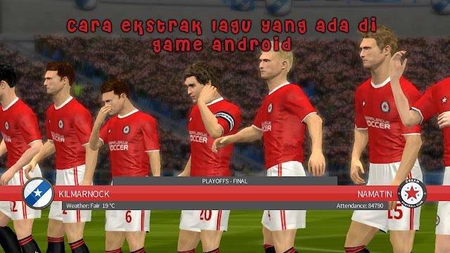 Cara ekstrak lagu yang ada di game