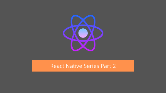 React Native Series Part 2 | Course by Mosh