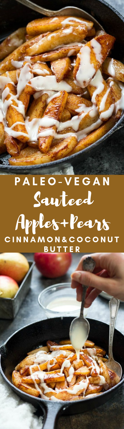 Sautéed Apples & Pears with Coconut Butter #vegan #vegetarian